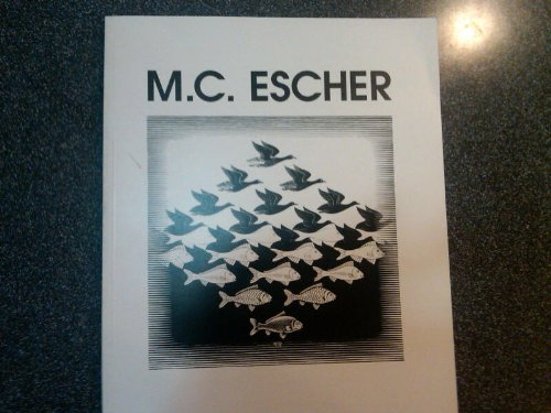 Escher in Seattle: Catalogue of the exhibition : Seattle Center Pavilion, Seattle, Washington, March 4-May 16, 1994, Escher, M. C