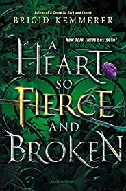 A Heart So Fierce and Broken (The Cursebreaker Series Book 2)