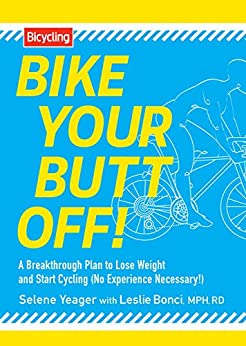 Amazon.com: Bike Your Butt Off!: A Breakthrough Plan to