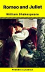 Romeo and Juliet (Phoenix Classics)