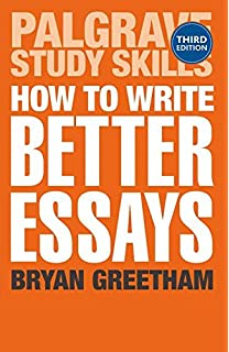 critical thinking skills effective analysis argument and  how to write better essays palgrave study skills