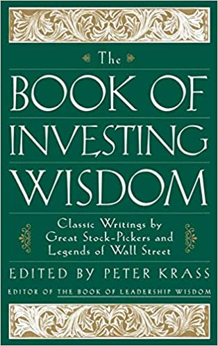 The Book of Investing Wisdom: Classic Writings by Great Stock
