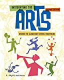 img - for Integrating the Arts Across the Elementary School Curriculum (What s New in Education) book / textbook / text book