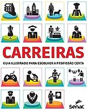 Carreiras: Guia ilustrado para escolher a profissão certa