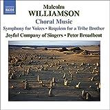Williamson - Choral Works