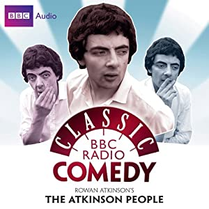 Classic BBC Radio Comedy: Rowan Atkinson's The Atkinson People Radio/TV Program