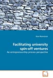 Facilitating University Spin-off Ventures, Einar Rasmussen, 3639202074