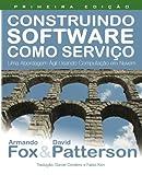 img - for Construindo Software como Servico (SaaS): Uma Abordagem Agil Usando Computacao em Nuvem (Portuguese Edition) book / textbook / text book