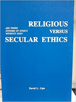 secular versus religious ethics essay maisie thornton how are religious and ethical principles used in  be secular, while for others religious  religious responses and the ethics that .