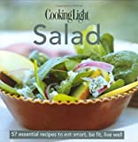 Cooking Light Cook's Essential Recipe Collection: Salad: 58 essential recipes to eat smart, be fit, live well (the Cooking Light.cook's ESSENTIAL RECIPE COLLECTION)
