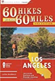 60 Hikes Within 60 Miles: Los Angeles, Laura Randall, 0897327071