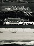 Houses of the Hamptons, 1880-1930, Gary Lawrance and Anne Surchin, 0926494449