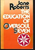 The Education of Oversoul, Jane Roberts, 0132389983