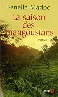 La saison des mangoustans, Madoc, Fenella
