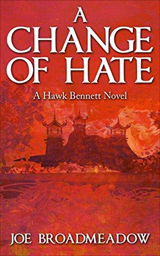 A Change of Hate by [Broadmeadow, Joe]
