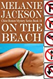 On the Beach (Chloe Boston Cozy Mysteries Book 18)