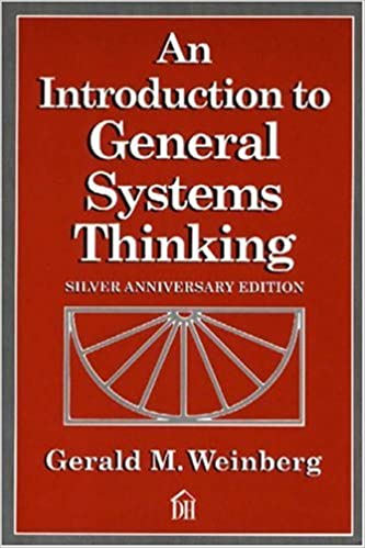 An Introduction to General Systems Thinking (Silver Anniversary Edition)