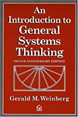 An Introduction to General Systems Thinking (Silver Anniversary Edition) Paperback