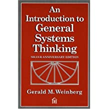 An Introduction to General Systems Thinking (Silver Anniversary)