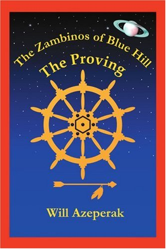 The Proving: The Zambinos of Blue Hill