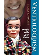 Ventriloquism: Magic with Your Voice