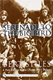 Biography History Best Deals - Serenade to the Big Bird (Schiffer Military History)