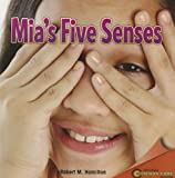 Mia's Five Senses, Robert M. Hamilton, 1448889057