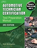 Automotive Technician Certification: Test Preparation Manual by Knowles Don (2006-10-17) Paperback