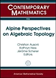 Alpine Perspectives on Algebraic Topology, , 0821848399
