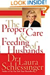 The Proper Care and Feeding of Husbands