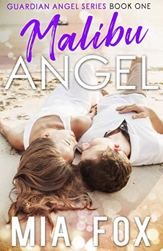 Malibu Angel (Guardian Angel Book 1) by [Fox, Mia]