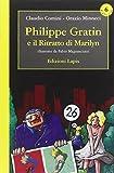 Philippe Gratin e il ritratto di Marilyn