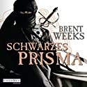 Schwarzes Prisma (Die Licht-Saga 1) Audiobook by Brent Weeks Narrated by Bodo Primus