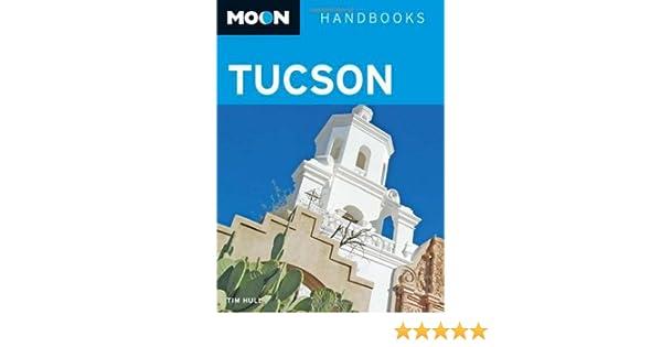 Moon Tucson (Moon Handbooks) download