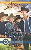 A Daddy for Her Triplets (Lone Star Cowboy League)