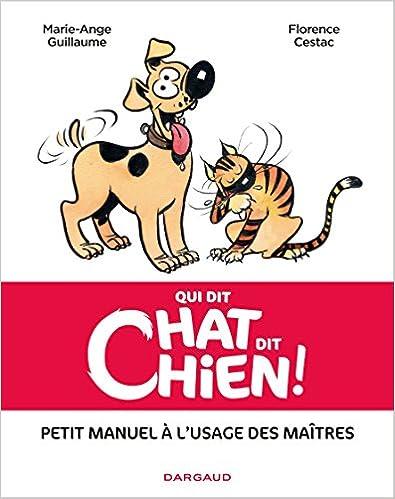 Téléchargement Qui dit chat, dit chien - tome 0 - Qui dit chat, dit chien ! epub, pdf