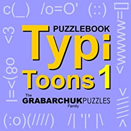 Typitoons Volume 1 (Interactive Puzzlebook) by [The Grabarchuk Family]