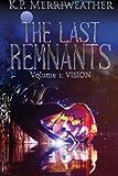 The Last Remnants (Volume 1)