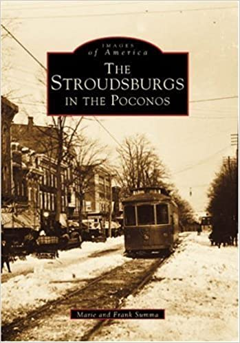 Book The Stroudsburgs in the Poconos (PA) (Images of America) by Marie Summa (2003-08-19)