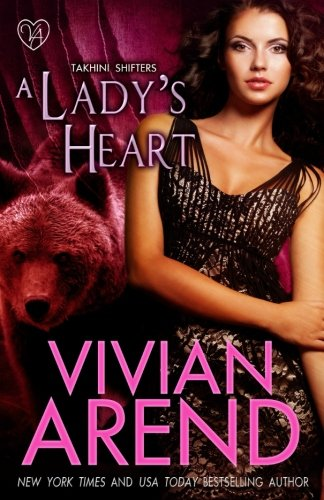 A Lady's Heart (Takhini Shifters) (Volume 3) PDF