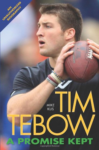 Tim Tebow  A Promise Kept
