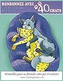 Livre de coloriage pour adulte: Ronronnez avec 40 chats, Pages de coloriage adultes pour se détendre par ColoringCraze