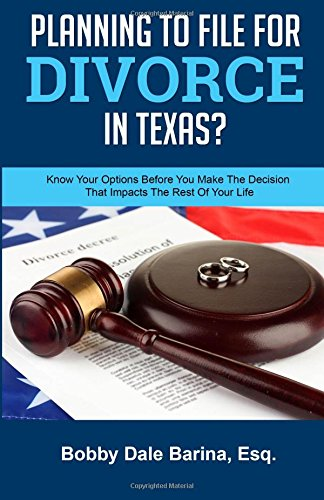 Planning-To-File-For-Divorce-In-Texas-Know-Your-Options-Before-You-Make-The-Decision-That-Impacts-The-Rest-Of-Your-Life