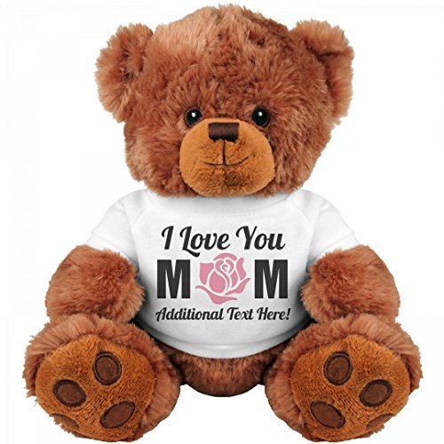 Mom Teddy Bear (Custom I Love You Mom Gifts: Medium Teddy Bear Stuffed Animal)