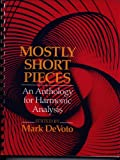 Mostly Short Pieces : An Anthology for Harmonic Analysis, Devoto, Mark, 0393962466