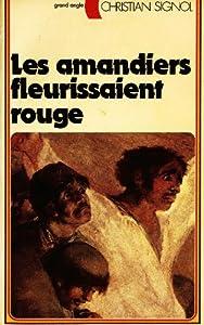 """Afficher """"Amandiers fleurissaient rouge (Les)"""""""