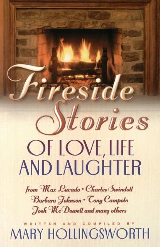 Fireside Stories: Of Love, Life, And Laughter