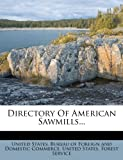 Directory of American Sawmills..., , 1271525429