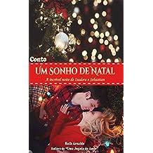 Um Sonho de Natal: A incrível noite de Isadora e Sebastian (Portuguese Edition)