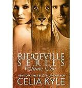 Kyle, Celia [ Ridgeville Series: Volume I: (Bbw Paranormal Shape Shifter Romance) ] [ RIDGEVILLE SERIES: VOLUME I: (BBW PARANORMAL SHAPE SHIFTER ROMANCE) ] Jul - 2013 {